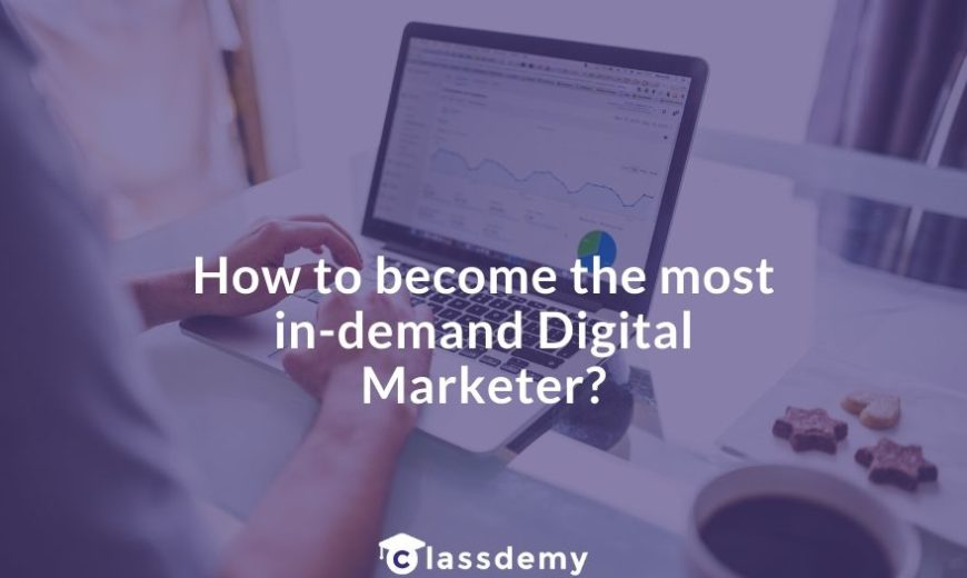 How to become a digital marketer in 2020